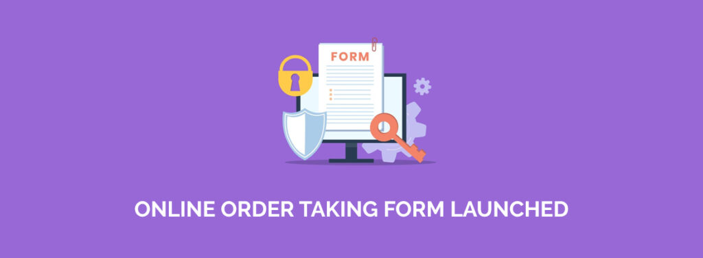 ONLINE-ORDER-TAKING-FORM-LAUNCHED